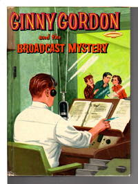 GINNY GORDON AND THE BROADCAST MYSTERY (#5)