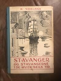 image of Stavanger Og Stavangerne Ide Hvite Seils Tid