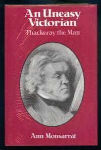 An Uneasy Victorian: Thackeray the Man