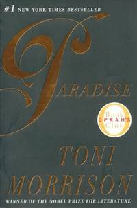 Paradise by Toni Morrison - Paperback - 1999 - from ThriftBooks (SKU: G0452280397I4N00)