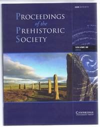Proceedings of the Prehistoric Society, Volume 80, 2014