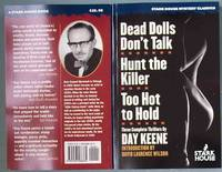 DEAD DOLLS DON'T TALK / HUNT THE KILLER / TOO HOT TO HOLD: Three Complete Thrillers