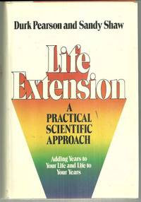 LIFE EXTENSION A Practical Scientific Approach Adding Years to Your Life  and Life to Your Years