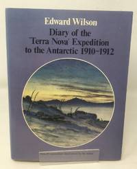 """image of Diary of the """"Terra Nova"""" Expedition to the Antarctic, 1910-12"""