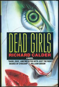 DEAD GIRLS, Calder, Richard