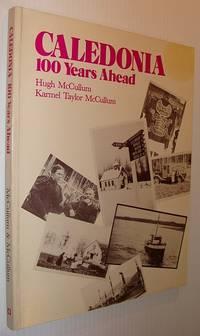 Caledonia, 100 years ahead