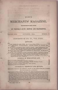 Hunt's Merchants' Magazine. Volume XXXI, No. 4. October 1854