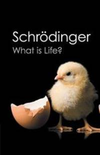 What is Life?: With Mind and Matter and Autobiographical Sketches (Canto Classics) by Erwin Schrodinger - Paperback - 2012-07-03 - from Books Express and Biblio.com