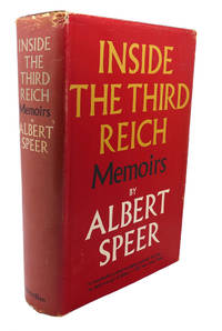 INSIDE THE THIRD REICH :  Memoirs by Albert Speer - Book Club Edition; First Printing - 1969 - from Rare Book Cellar and Biblio.com