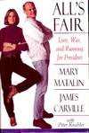 View Image 1 of 2 for ALL'S FAIR: LOVE, WAR, AND RUNNING FOR PRESIDENT Inventory #4013