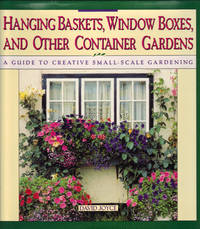 HANGING BASKETS, WINDOW BOXES, AND OTHER CONTAINER GARDENS