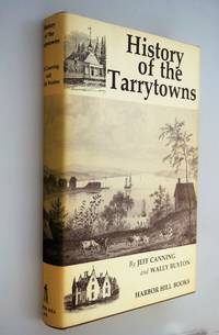 History of the Tarrytowns, Westchester County, New York : from ancient times to the present
