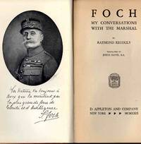 Foch My Conversations With The Marshal