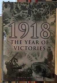 image of 1918 ; The Year of Victories