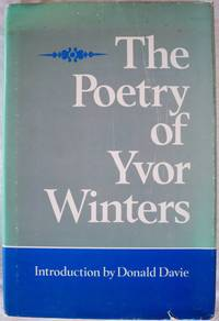 THE POETRY BY YVOR WINTERS
