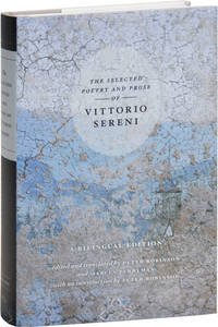 image of The Selected Poetry and Prose of Vittorio Sereni: A Bilingual Edition
