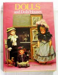 DOLLS AND DOLLS' HOUSES by  Constance Eileen King - Hardcover - Reprint - 1989 - from Adelaide Booksellers and Biblio.com