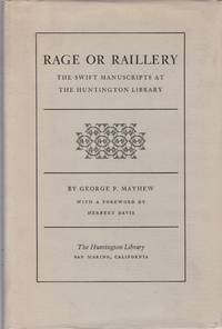 Rage or Raillery: The Swift Manuscripts at the Huntington Library.