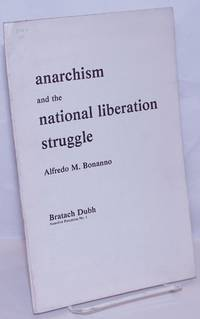 image of Anarchism and the national liberation struggle
