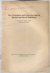 The treatment and cure of a case of mental and moral deficiency. by Witmer, Lightner - 1908]