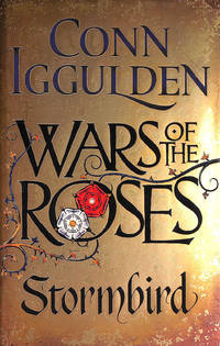 Wars of the Roses: Stormbird: Book 1 The Wars of the Roses