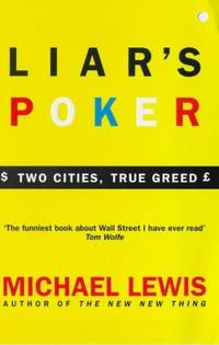 image of Liar's Poker: Playing the Money Markets