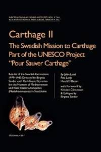 image of Carthage II - The Swedish Mission to Carthage Part of the UNESCO Project