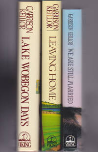 image of First three Lake Wobegon Books (Lake Wobegon Days, Leaving Home, We Are Sti ll Married)