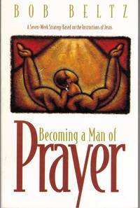 image of Becoming a Man of Prayer