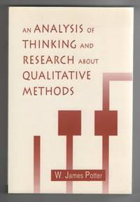 image of An Analysis of Thinking and Research about Qualitative Methods