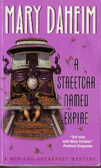 A Streetcar Named Expire by  Mary Daheim - Hardcover - 2001 - from Odds and Ends Shop and Biblio.com