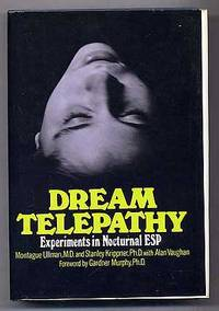 Dream Telepathy: Experiments in Nocturnal ESP