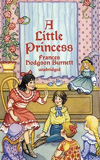 A Little Princess: The Story of Sara Crewe (Dover Children's Evergreen Classics)