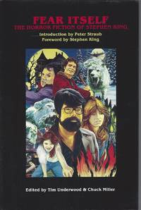 Fear Itself: The Horror Fiction of Stephen King (Signed by King and Most Contributors)