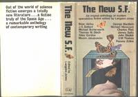 The New S.F. : An Original Anthology of Modern Speculative Fiction by Jones, Langdon (Ed) - 1969