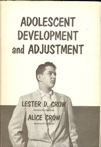 ADOLESCENT DEVELOPMENT AND ADJUSTMENT