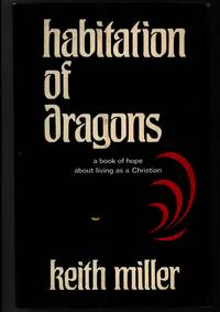HABITATION OF DRAGONS A Book of Hope About Living as a Christian