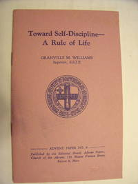 Toward Self-Discipline - a Rule of Life