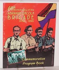 60th anniversary of the Abraham Lincoln Brigade; 1936-1996, commemorative program book