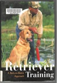 RETRIEVER TRAINING  A Back to Basics Approach