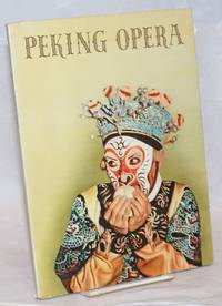 image of Peking opera: an introduction through pictures