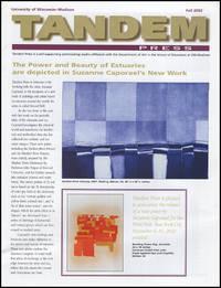 Tandem Press Newsletter (Fall 2002) (Suzanne Caporael, Judy Pfaff, Sam Gilliam)