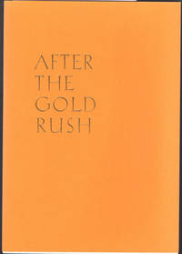After the gold rush.