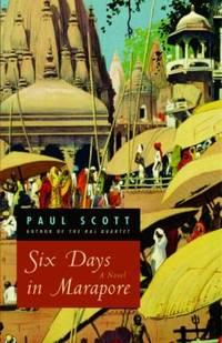 Six Days in Marapore : A Novel