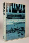Pullman; an Experiment in Industrial Order and Community Planning, 1880-1930