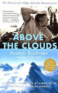 image of Above the Clouds: The Diaries of a High-Altitude Mountaineer