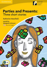 Parties and Presents Level 2 Elementary/Lower-intermediate American English Edition: Three Short...