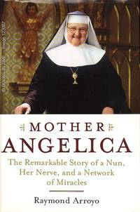 Mother Angelica : Signed by Author