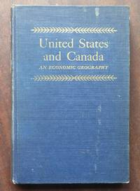 United States and Canada An Economic Geography