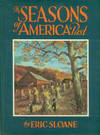 The Seasons Of America Past by  Eric Sloane - Hardcover - Reprint - 1988 - from Chris Hartmann, Bookseller and Biblio.com